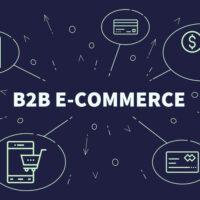 E-commerce B2B : définition et spécificités